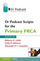 - Dr Podcast Scripts for the Primary FRCA - 9781107401013 - V9781107401013