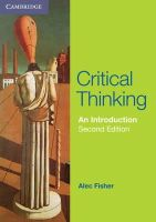 Fisher, Alec - Critical Thinking: An Introduction - 9781107401983 - V9781107401983
