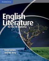 James, Dr David, Amy, Nic - English Literature for the IB Diploma - 9781107402232 - V9781107402232