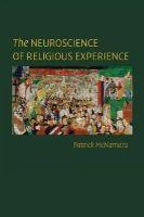 McNamara, Patrick - The Neuroscience of Religious Experience - 9781107428010 - V9781107428010