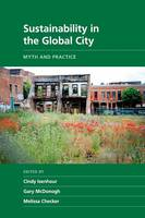 Isenhour, Cindy - Sustainability in the Global City: Myth and Practice (New Directions in Sustainability and Society) - 9781107431720 - V9781107431720