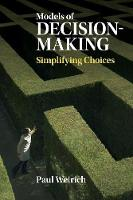 Weirich, Paul - Models of Decision-Making: Simplifying Choices - 9781107434783 - V9781107434783