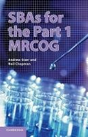 Sizer, Andrew, Chapman, Neil - SBAs for the Part 1 MRCOG - 9781107438941 - V9781107438941