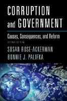 Rose-Ackerman, Susan, Palifka, Bonnie J. - Corruption and Government: Causes, Consequences, and Reform - 9781107441095 - V9781107441095