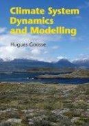 Goosse, Hugues - Climate System Dynamics and Modelling - 9781107445833 - V9781107445833