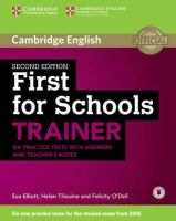 Elliott, Sue, Tiliouine, Helen, O'Dell, Felicity - First for Schools Trainer Six Practice Tests with Answers and Teachers Notes with Audio - 9781107446052 - V9781107446052