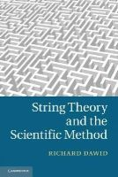 Dawid, Richard - String Theory and the Scientific Method - 9781107449619 - V9781107449619