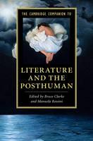 - The Cambridge Companion to Literature and the Posthuman (Cambridge Companions to Literature) - 9781107450615 - V9781107450615