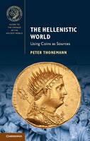 Thonemann, Peter - The Hellenistic World - 9781107451759 - V9781107451759