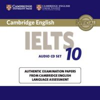 Cambridge University Press, Ucles - Cambridge IELTS 10 Audio CDs (2): Authentic Examination Papers from Cambridge English Language Assessment (IELTS Practice Tests) - 9781107464421 - V9781107464421
