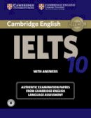 Cambridge Eng L - Cambridge IELTS 10 Student's Book with Answers with Audio: Authentic Examination Papers from Cambridge English Language Assessment (IELTS Practice Tests) - 9781107464438 - V9781107464438