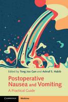 Gan, Tong Joo - Postoperative Nausea and Vomiting: A Practical Guide - 9781107465190 - V9781107465190