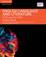 Giovanelli, Marcello, Macrae, Andrea, Titjen, Felicity, Cushing, Ian - A/AS Level English Language and Literature for AQA Student Book - 9781107465664 - V9781107465664