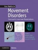 Bhatia, Kailash; Erro, Roberto; Stamelou, Maria - Case Studies in Movement Disorders - 9781107472426 - V9781107472426