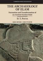 Potts, D. T. - The Archaeology of Elam - 9781107476639 - V9781107476639