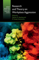 - Research and Theory on Workplace Aggression (Current Perspectives in Social and Behavioral Sciences) - 9781107483903 - V9781107483903