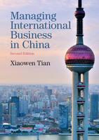 Tian, Xiaowen - Managing International Business in China - 9781107499034 - V9781107499034