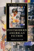 - The Cambridge Companion to Postmodern American Fiction (Cambridge Companions to Literature) - 9781107502772 - V9781107502772