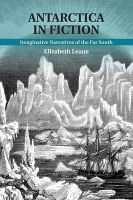 Leane, Dr Elizabeth - Antarctica in Fiction: Imaginative Narratives of the Far South - 9781107507715 - V9781107507715