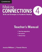Williams, Jessica; Vittorio, Pamela - Making Connections Level 4 Teacher's Manual - 9781107516168 - V9781107516168