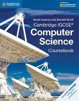 Lawrey, Sarah, Scott, Donald - Cambridge IGCSE® Computer Science Coursebook - 9781107518698 - V9781107518698