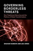 Hameiri, Shahar, Jones, Lee - Governing Borderless Threats: Non-Traditional Security and the Politics of State Transformation - 9781107527621 - V9781107527621