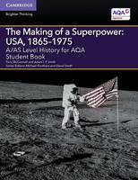 McConnell, Tony, Smith, Adam I. P. - A/AS Level History for AQA The Making of a Superpower: USA, 1865-1975 Student Book (A Level (AS) History AQA) - 9781107530171 - V9781107530171