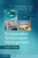 Bräuer, Anselm - Perioperative Temperature Management - 9781107535770 - V9781107535770