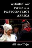 Tripp, Aili Mari - Women and Power in Postconflict Africa (Cambridge Studies in Gender and Politics) - 9781107535879 - V9781107535879