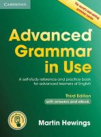 Hewings, Martin - Advanced Grammar in Use Book with Answers and Interactive eBook - 9781107539303 - V9781107539303