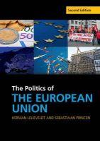 Lelieveldt, Herman, Princen, Sebastiaan - The Politics of the European Union (Cambridge Textbooks in Comparative Politics) - 9781107544901 - V9781107544901