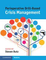 Butz, Steven - Perioperative Drill-Based Crisis Management - 9781107546936 - V9781107546936