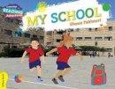 Fakhouri, Shoua - My School Yellow Band (Cambridge Reading Adventures) - 9781107550001 - V9781107550001