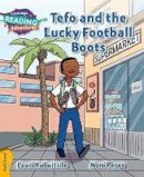 Kubuitsile, Lauri - Tefo and the Lucky Football Boots Gold Band (Cambridge Reading Adventures) - 9781107551411 - V9781107551411