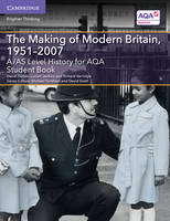 Dutton, David, Jenkins, Lucien, Kerridge, Richard - A/AS Level History for AQA The Making of Modern Britain, 1951-2007 Student Book (A Level (AS) History AQA) - 9781107573086 - V9781107573086