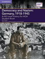 Pinfield, Nick - A/AS Level History for AQA Democracy and Nazism: Germany, 1918-1945 Student Book - 9781107573161 - V9781107573161