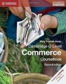 Trigwell-Jones, Mary - Cambridge O Level Commerce Coursebook (Cambridge International Examinations) - 9781107579095 - V9781107579095