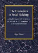 Edgar, Thomas F. - The Economics of Small Holdings - 9781107586727 - V9781107586727