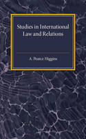 Higgins, A.Pearce - Studies in International Law and Relations - 9781107586796 - V9781107586796