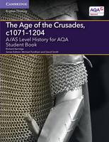 Kerridge, Richard - A/AS Level History for AQA the Age of the Crusades, C1071-1204 Student Book - 9781107587250 - V9781107587250