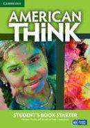Puchta, Herbert; Stranks, Jeff; Lewis-Jones, Peter - American Think Starter Student's Book - 9781107598195 - V9781107598195