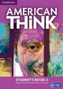 Puchta, Herbert, Stranks, Jeff, Lewis-Jones, Peter - American Think Level 2 Student's Book - 9781107598249 - V9781107598249