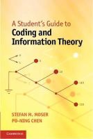 Moser, Stefan M., Chen, Po-Ning - A Student's Guide to Coding and Information Theory - 9781107601963 - V9781107601963