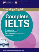 Wyatt, Rawdon - Complete IELTS Bands 4-5 Workbook without Answers with Audio CD - 9781107602441 - V9781107602441