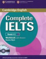Wyatt, Rawdon - Complete IELTS Bands 4-5 Workbook with Answers with Audio CD - 9781107602458 - V9781107602458