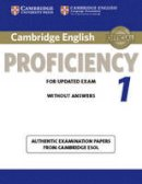 Cambridge ESOL - Cambridge English Proficiency 1 for Updated Exam Student's Book without Answers: Authentic Examination Papers from Cambridge ESOL (CPE Practice Tests) - 9781107609532 - V9781107609532