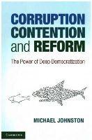 Johnston, Michael - Corruption, Contention and Reform - 9781107610064 - V9781107610064