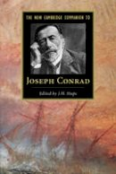 Stape, J. H. - The New Cambridge Companion to Joseph Conrad (Cambridge Companions to Literature) - 9781107610378 - V9781107610378