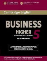 Cambridge ESOL - Cambridge English Business 5 Higher Student's Book with Answers (BEC Practice Tests) - 9781107610873 - V9781107610873