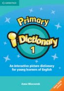 Wieczorek, Anna - Primary i-Dictionary 1 High Beginner CD-ROM (Home user) (English and English Edition) - 9781107611085 - V9781107611085
